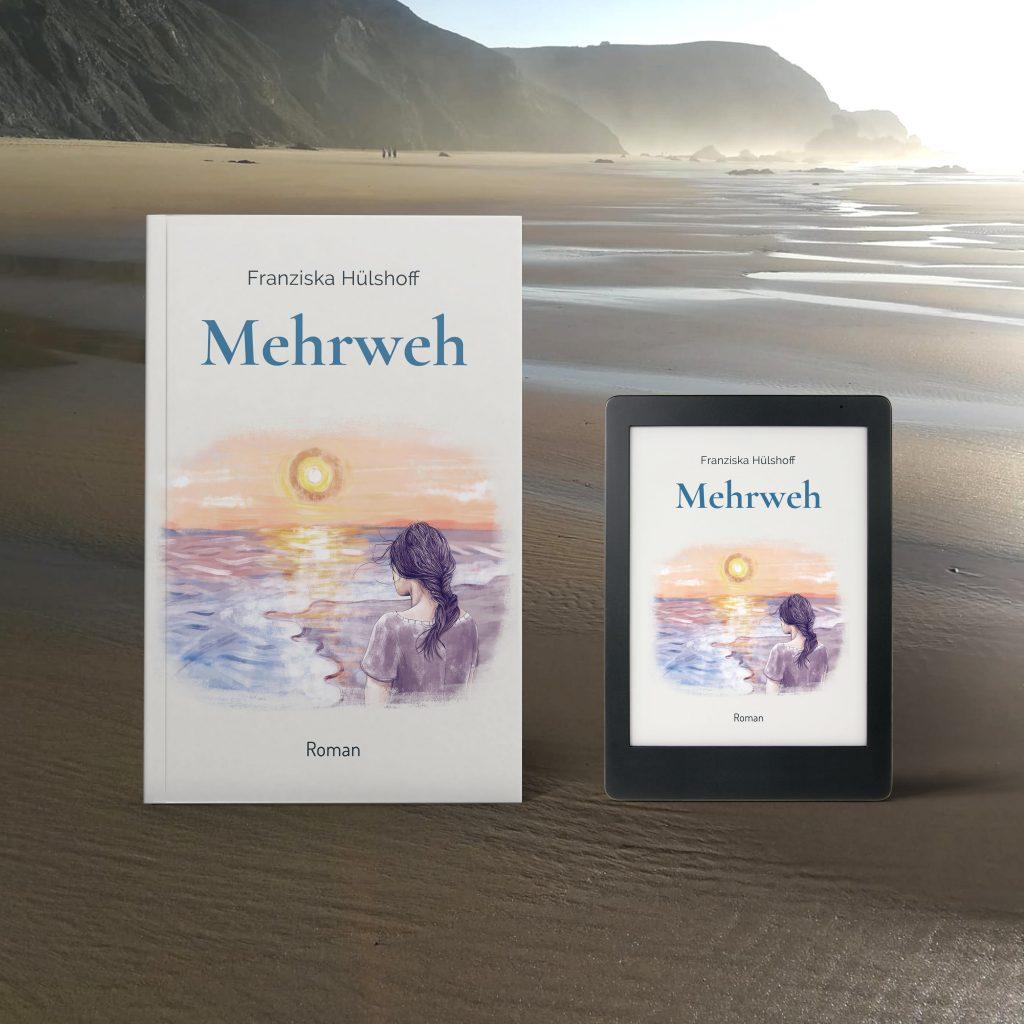 gefühlvoller Entwicklungsroman am Meer in Portugal Franziska Hülshoff